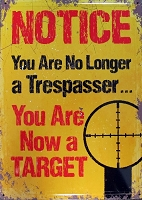 Notice You Are Now A Target Metal Sign
