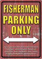 Fisherman Parking Only Metal Sign