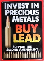 Metal Sign Invest in Precious Metals Buy Lead