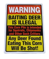 Warning Baiting Deer is Illegal Metal Sign